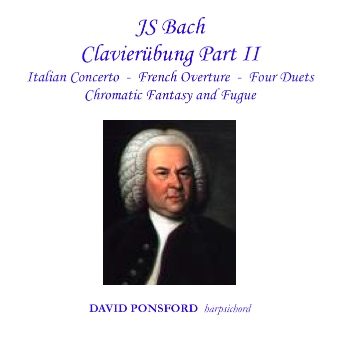 Cover artwork for J.S. Bach: Clavierübung Part II - Italian Concerto, French Overture, Chromatic Fantasy and Fugue